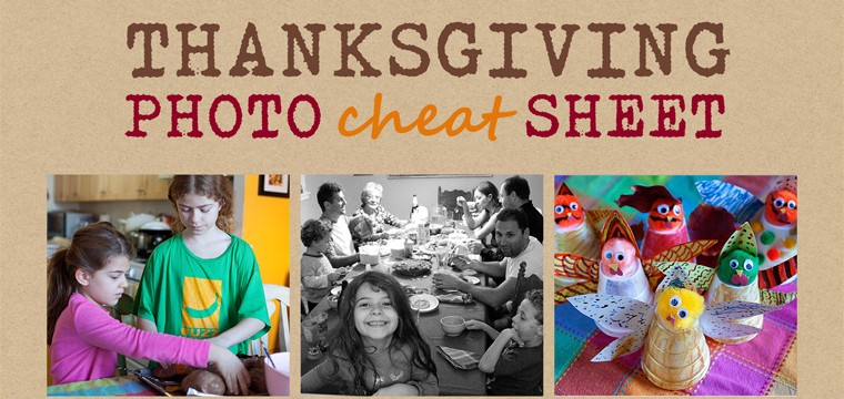 Thanksgiving Photo Cheat Sheet + FREE Download