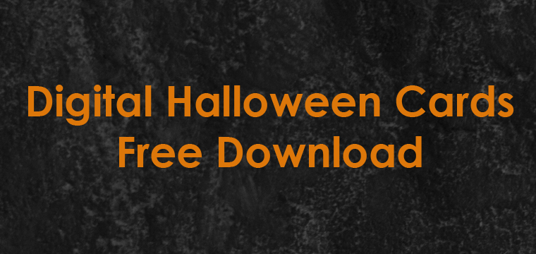 Digital Halloween Cards – Free Download