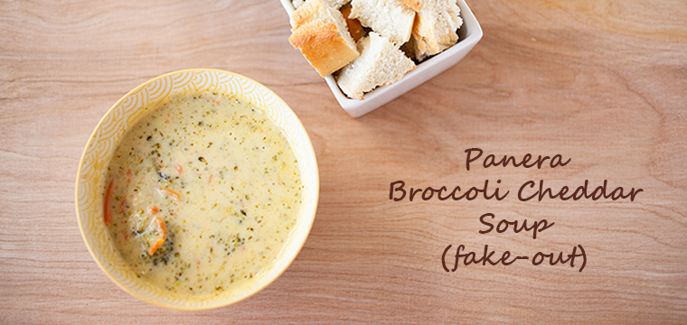 Panera Broccoli Cheddar Soup Fake-Out