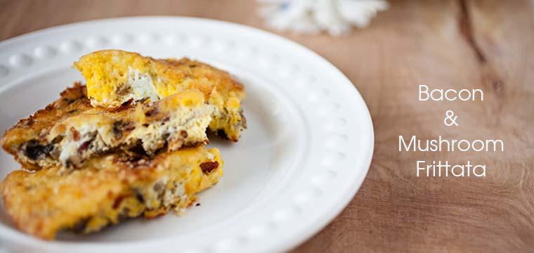 Easy Recipe:  Bacon & Mushroom Frittata