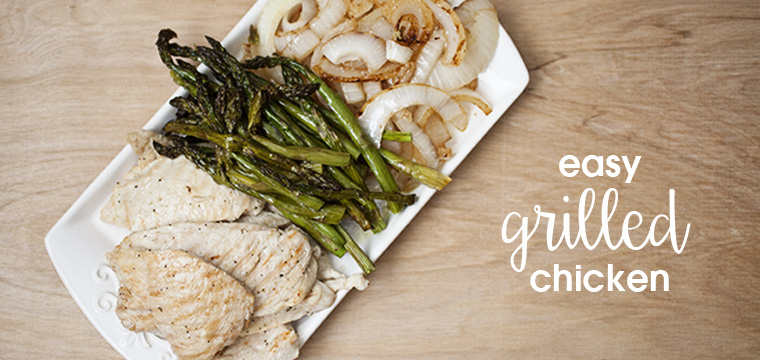 Easy Recipe:  Grilled Chicken