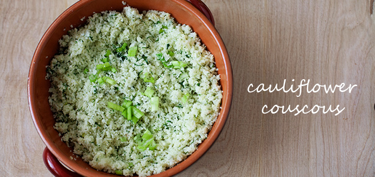 Easy Recipe:  Cauliflower Couscous
